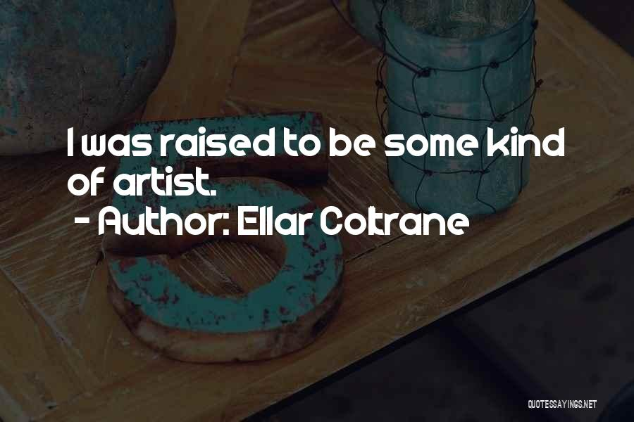 Ellar Coltrane Quotes 362046
