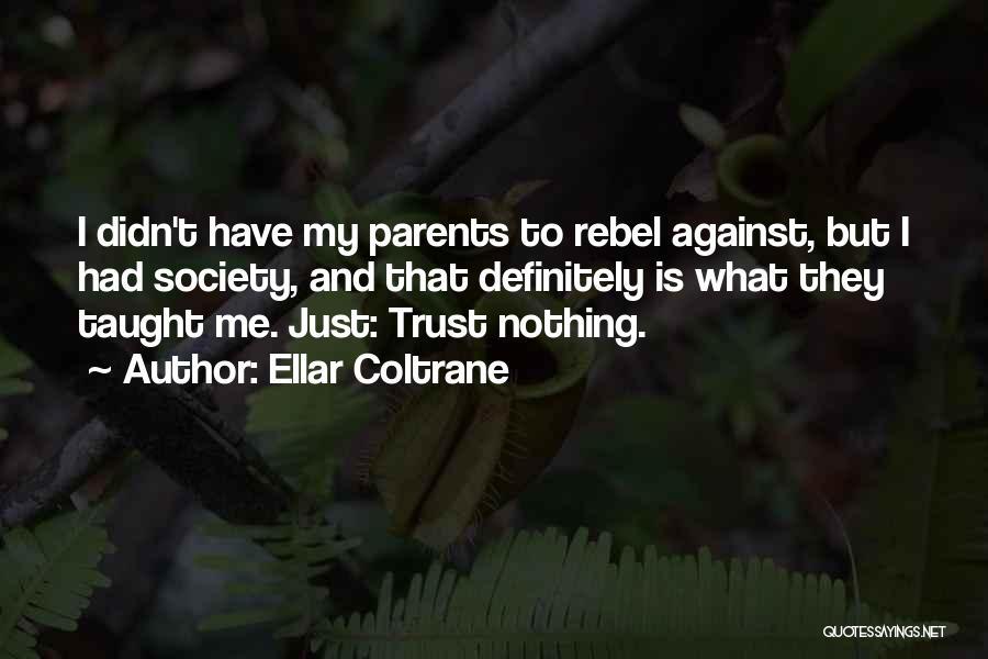 Ellar Coltrane Quotes 676644