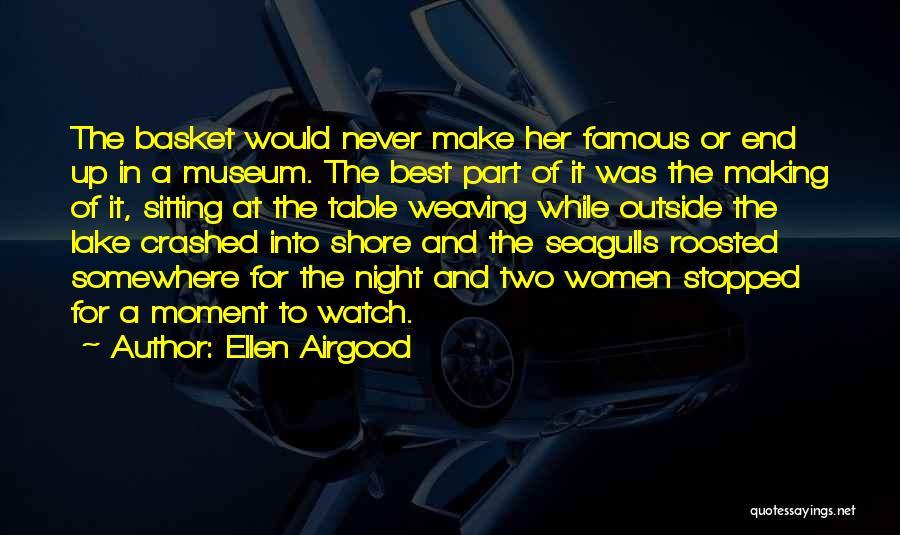 Ellen Airgood Quotes 1040126