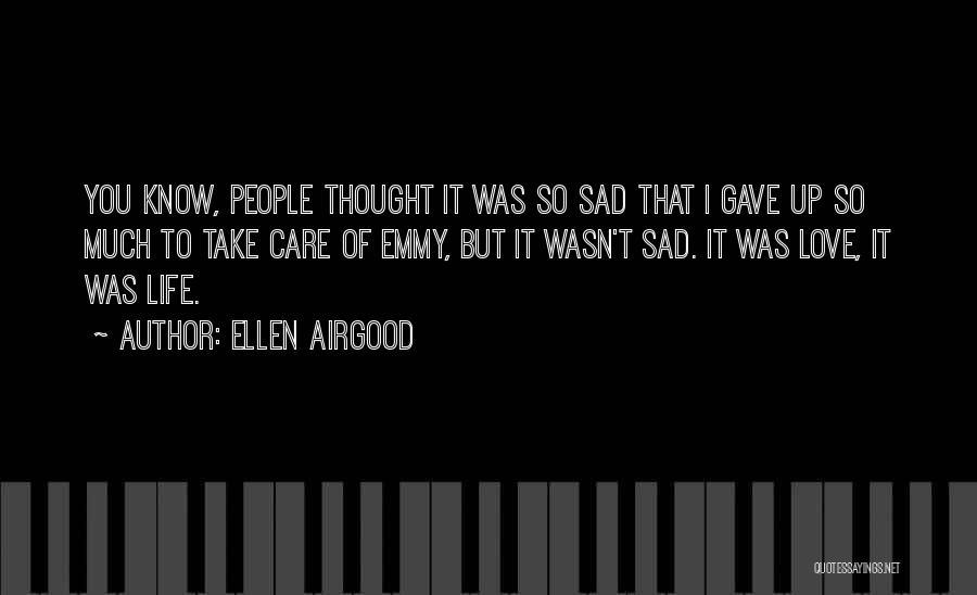 Ellen Airgood Quotes 1777723