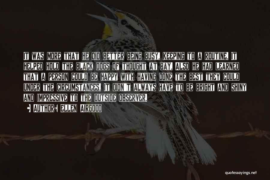 Ellen Airgood Quotes 402675