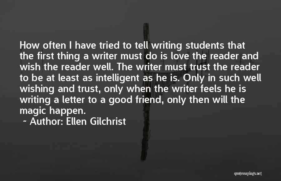 Ellen Gilchrist Quotes 1020094