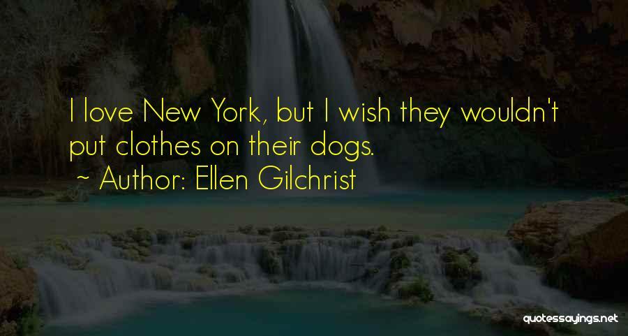 Ellen Gilchrist Quotes 1381191