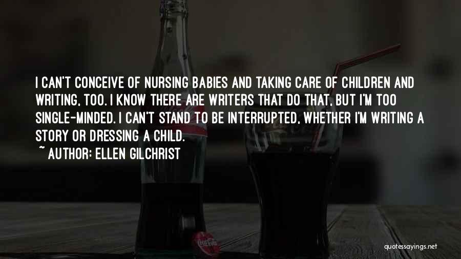 Ellen Gilchrist Quotes 1392146