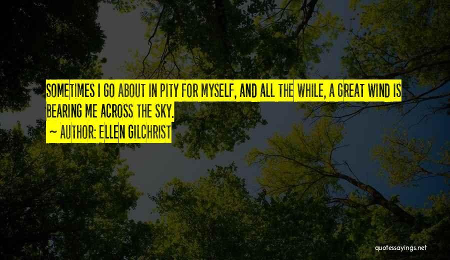 Ellen Gilchrist Quotes 1528105