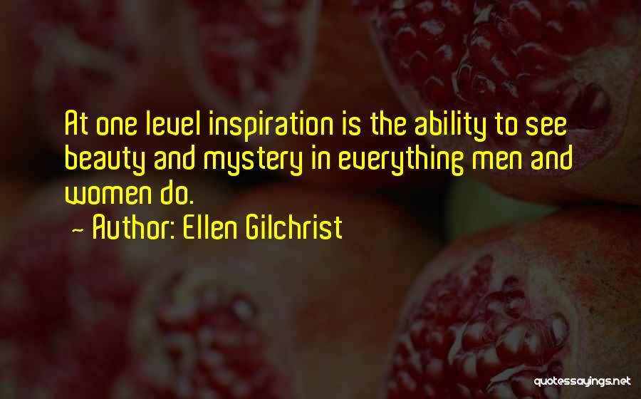 Ellen Gilchrist Quotes 1566723