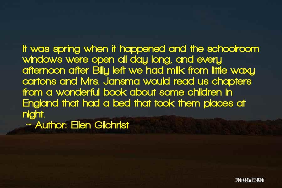 Ellen Gilchrist Quotes 1649565