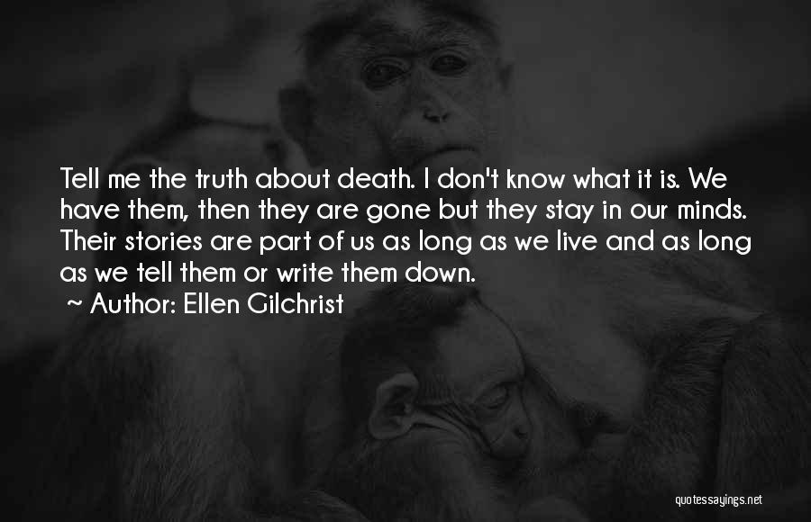 Ellen Gilchrist Quotes 1662892