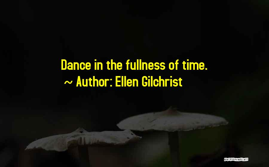 Ellen Gilchrist Quotes 1692117