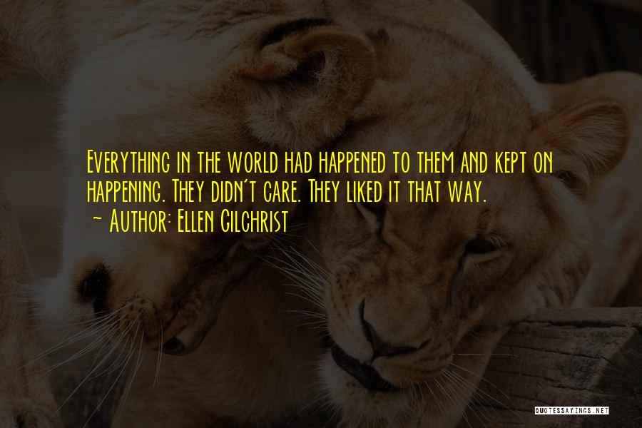 Ellen Gilchrist Quotes 1745411