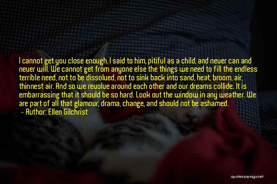 Ellen Gilchrist Quotes 1761337