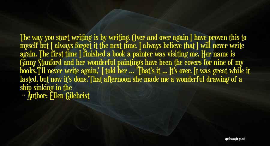Ellen Gilchrist Quotes 1929851
