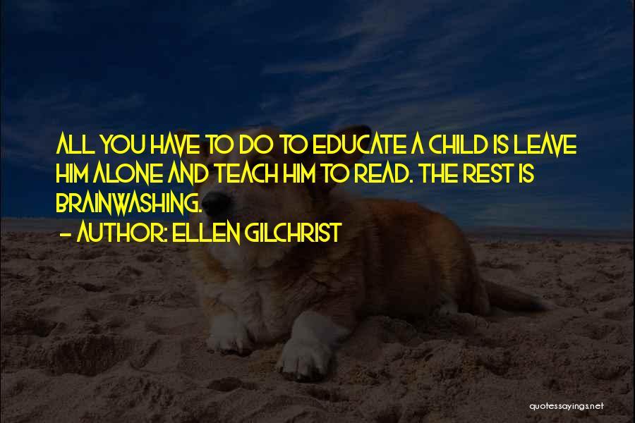Ellen Gilchrist Quotes 2127619