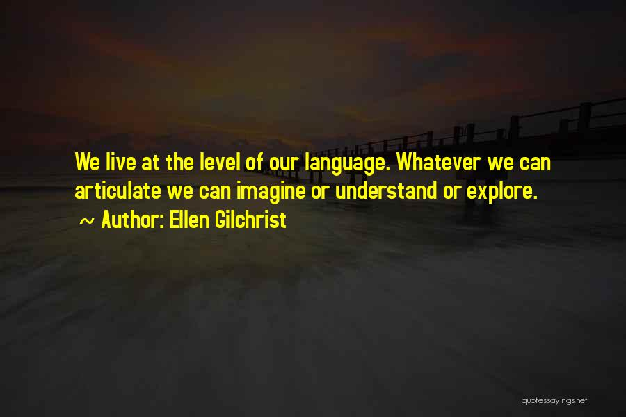 Ellen Gilchrist Quotes 223319