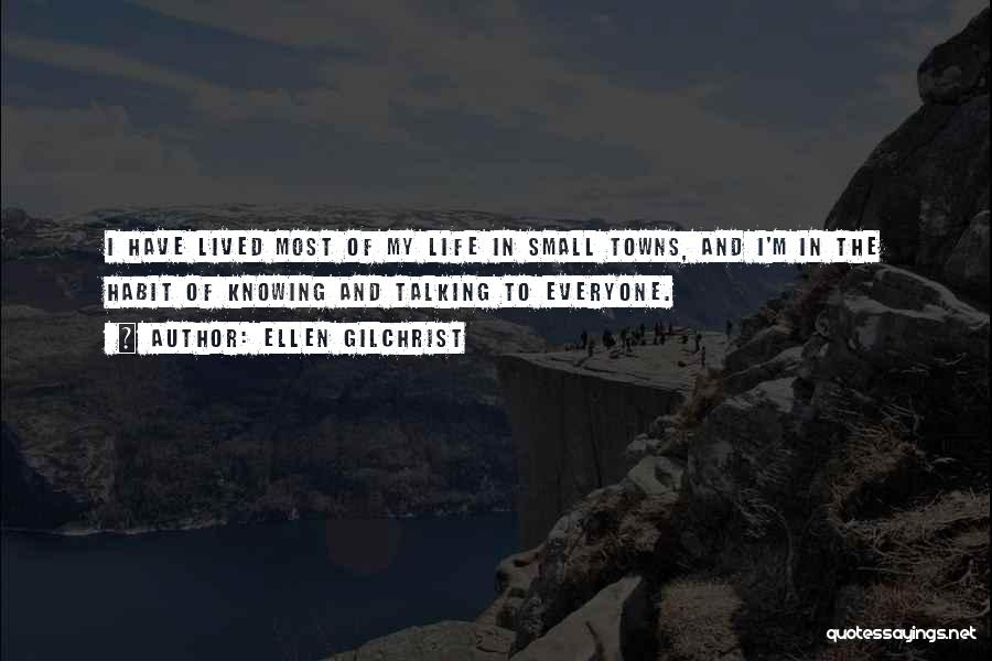 Ellen Gilchrist Quotes 333840