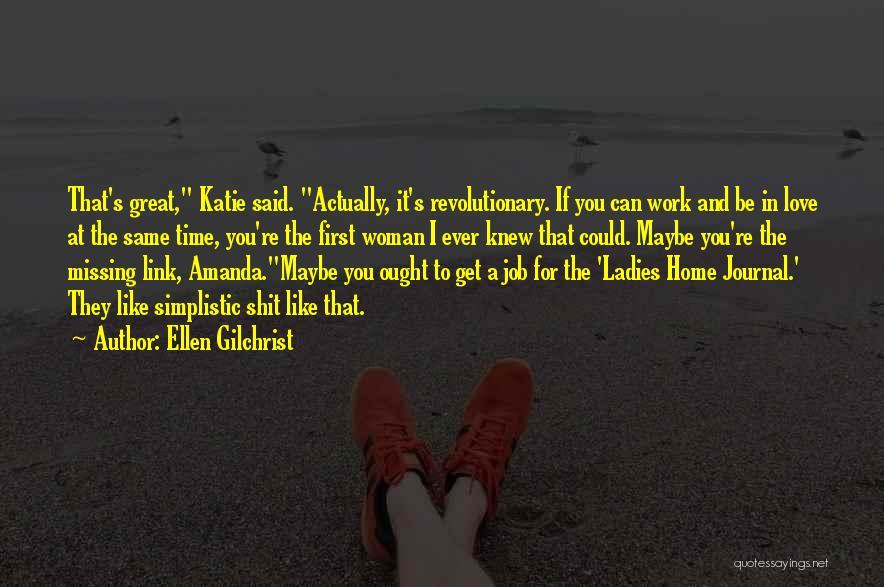 Ellen Gilchrist Quotes 441797
