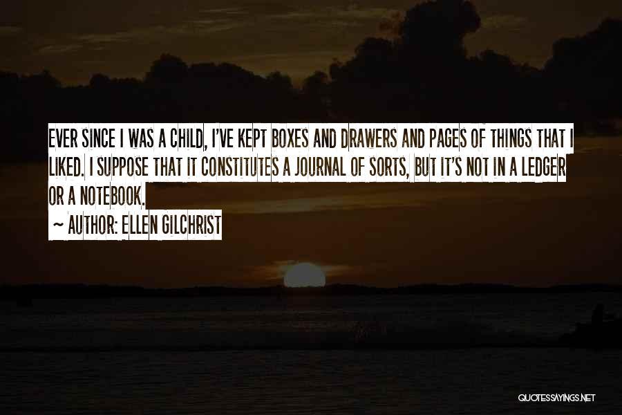 Ellen Gilchrist Quotes 479792