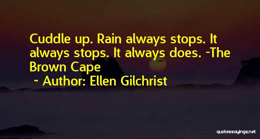Ellen Gilchrist Quotes 807757