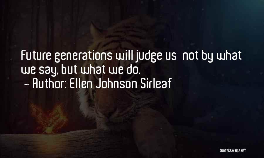 Ellen Johnson Sirleaf Quotes 1499130