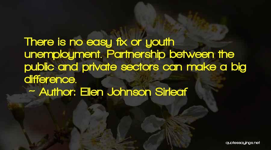 Ellen Johnson Sirleaf Quotes 1706559