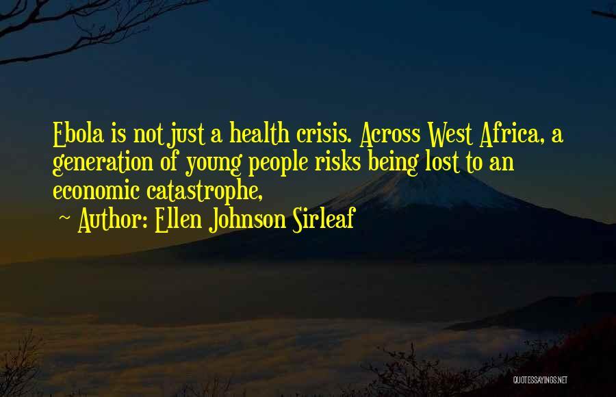 Ellen Johnson Sirleaf Quotes 394385