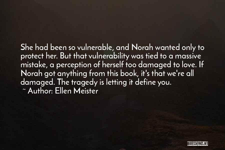 Ellen Meister Quotes 1873211