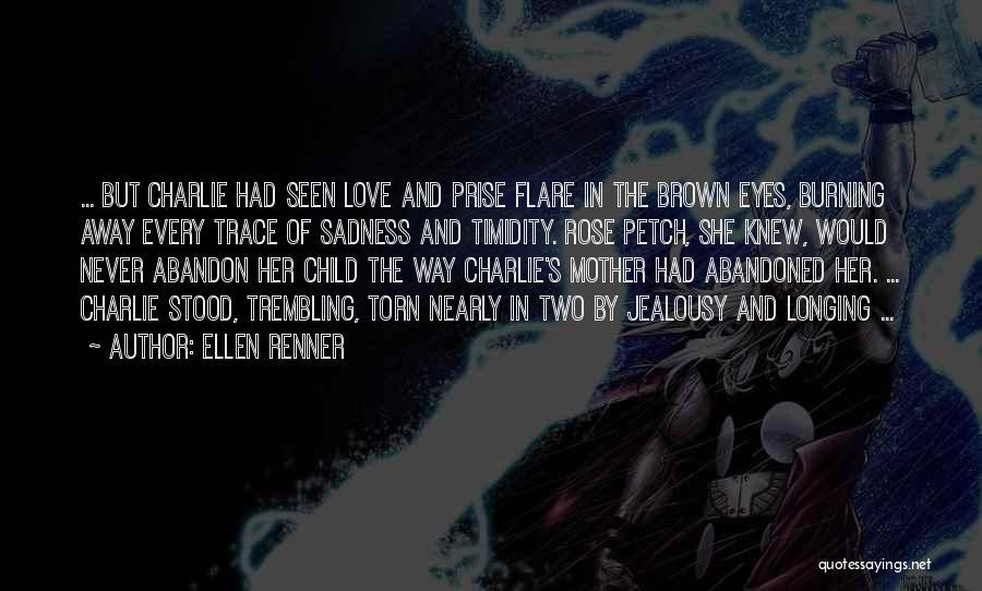 Ellen Renner Quotes 903095