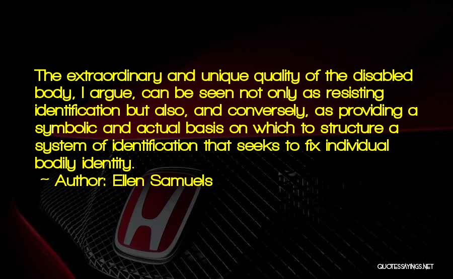 Ellen Samuels Quotes 1445648