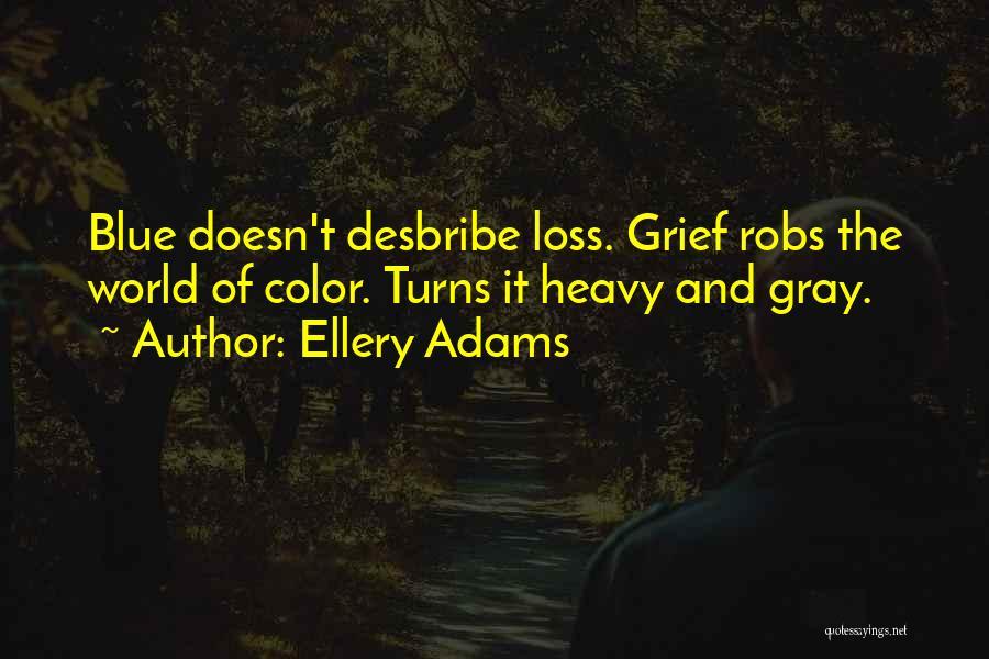 Ellery Adams Quotes 1154228