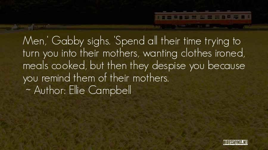 Ellie Campbell Quotes 290181