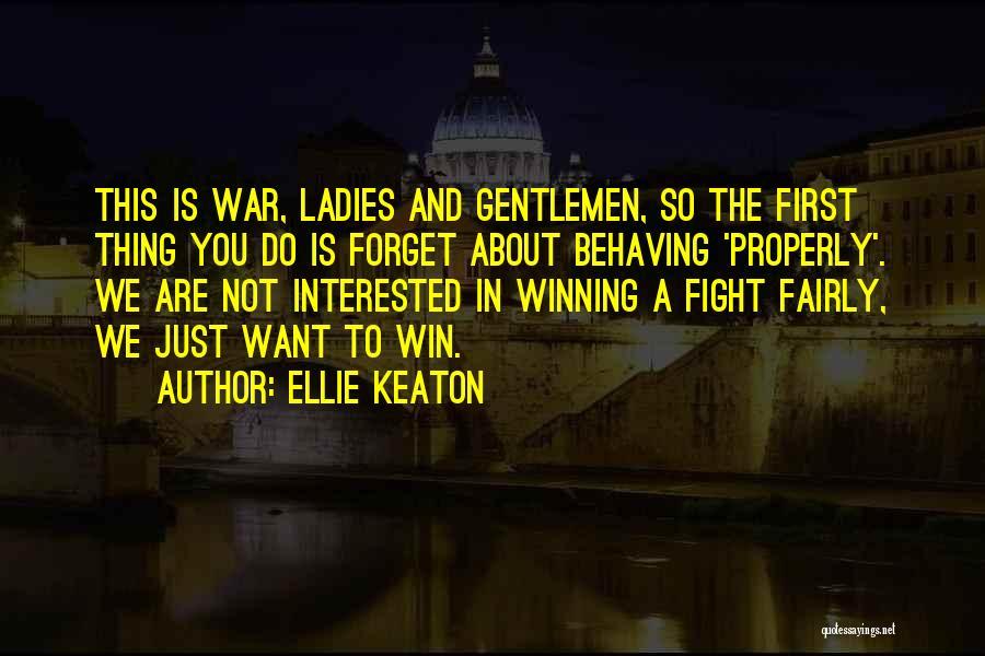 Ellie Keaton Quotes 738952