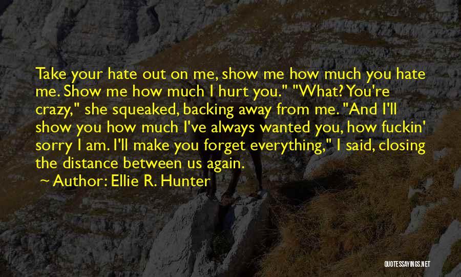 Ellie R. Hunter Quotes 2260846