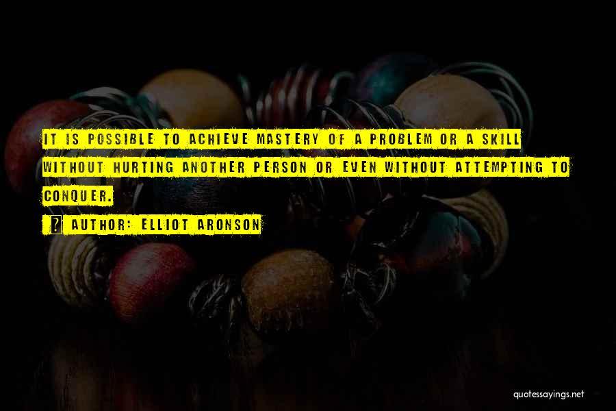 Elliot Aronson Quotes 1164734