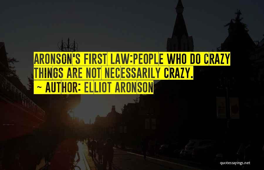 Elliot Aronson Quotes 1778104