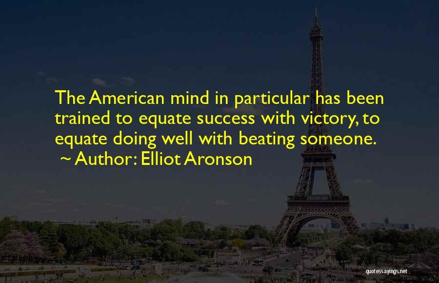 Elliot Aronson Quotes 595154