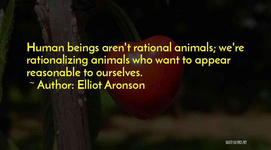 Elliot Aronson Quotes 796100