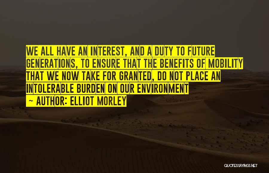 Elliot Morley Quotes 2258829