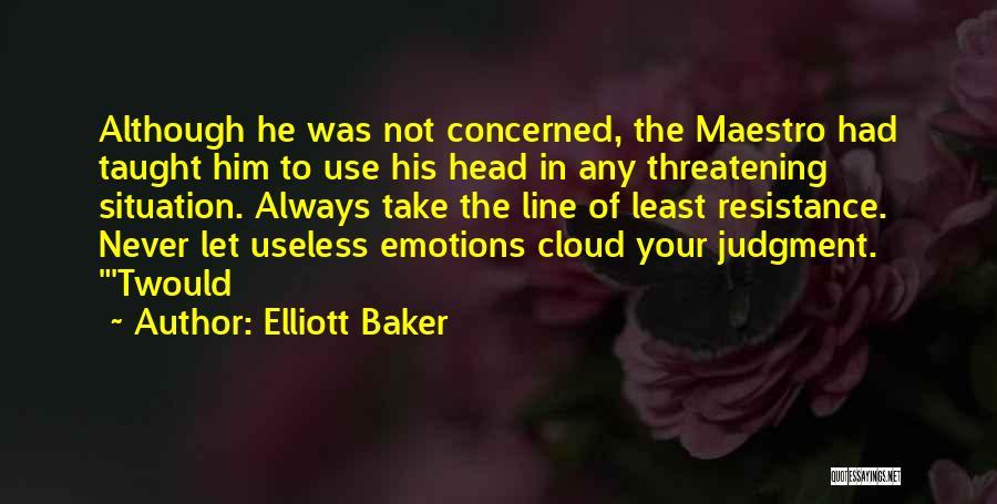 Elliott Baker Quotes 657528