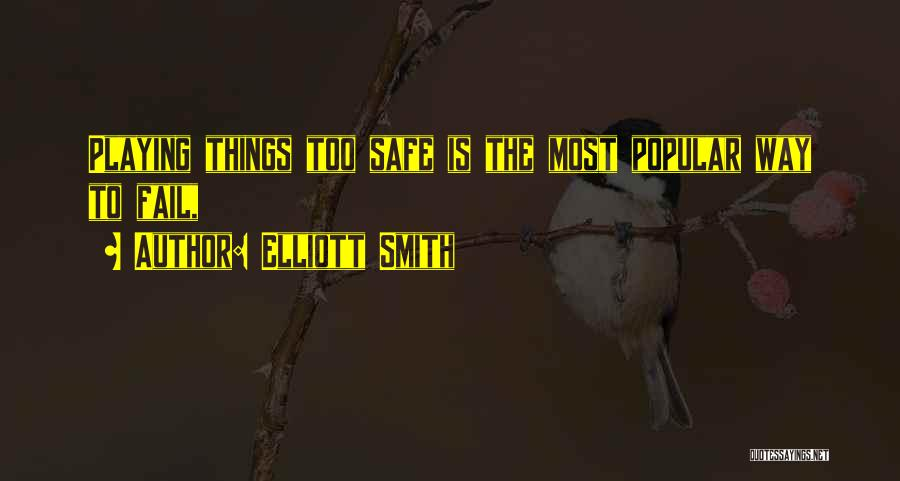 Elliott Smith Quotes 1019170