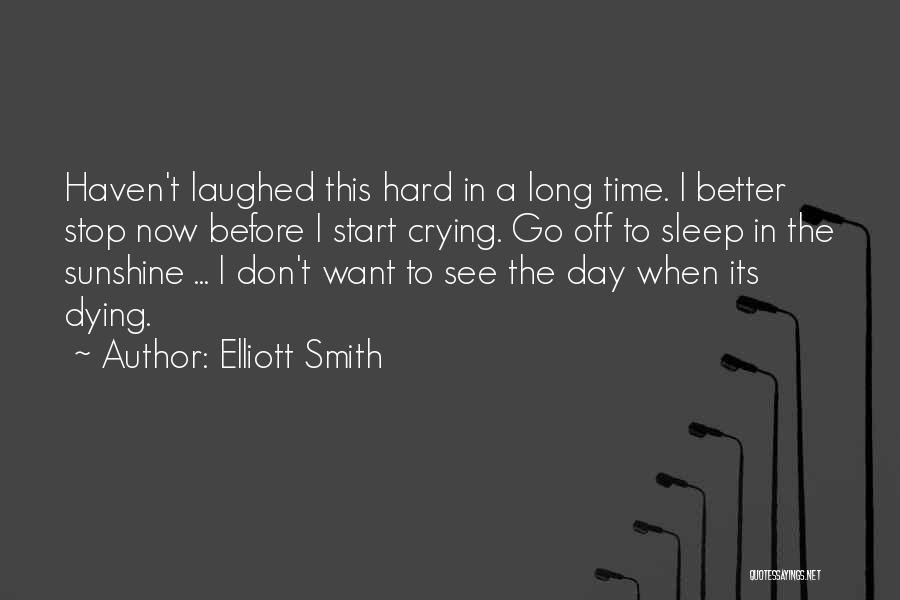 Elliott Smith Quotes 1106151