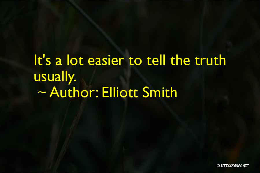 Elliott Smith Quotes 1245050