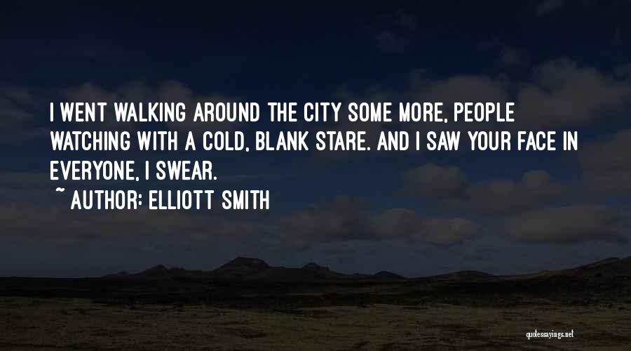 Elliott Smith Quotes 1318389