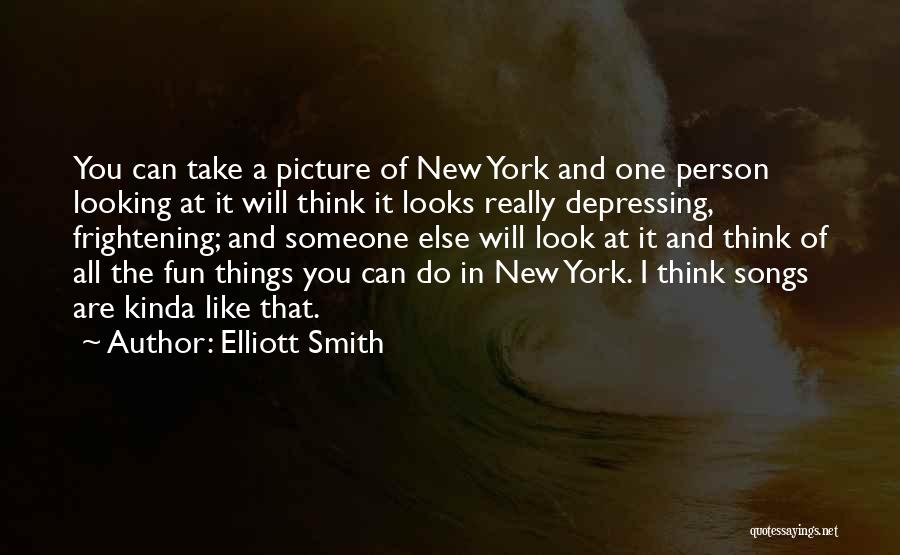 Elliott Smith Quotes 1374259
