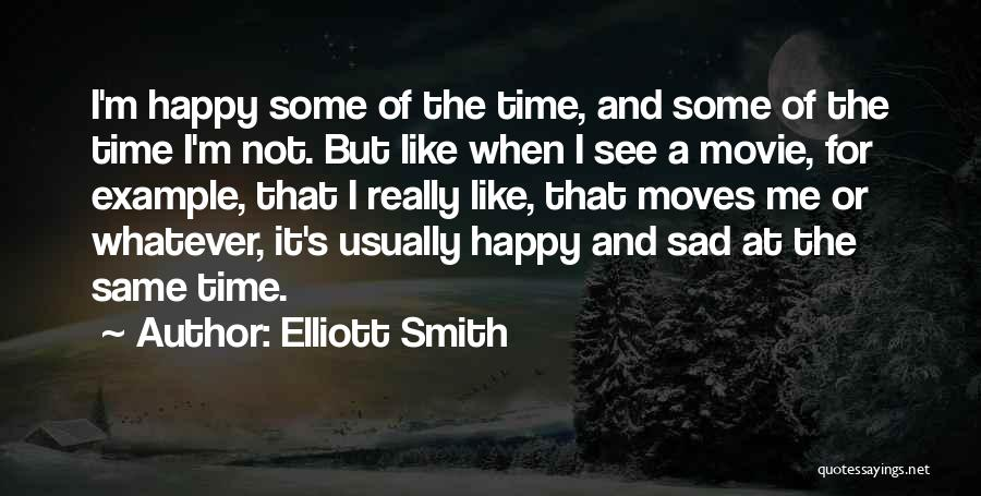 Elliott Smith Quotes 1487789