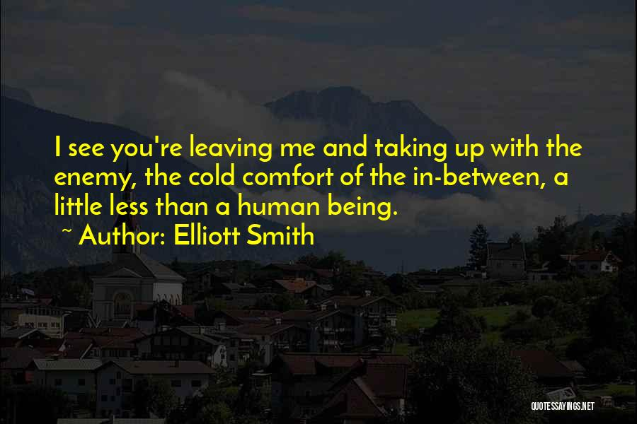 Elliott Smith Quotes 2069738
