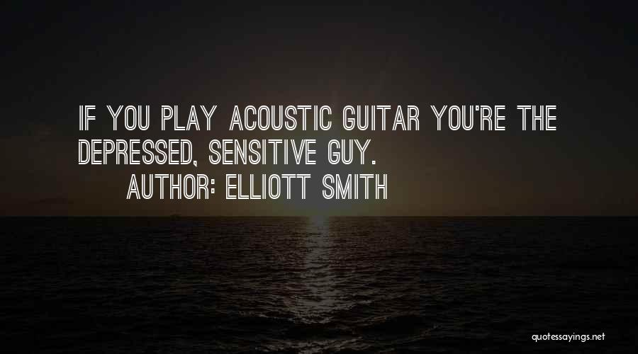 Elliott Smith Quotes 2112429