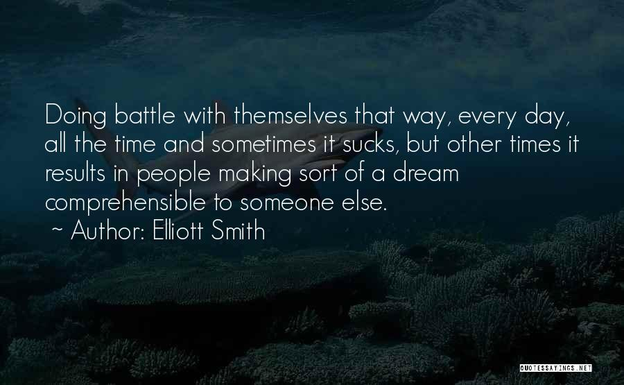 Elliott Smith Quotes 2145425