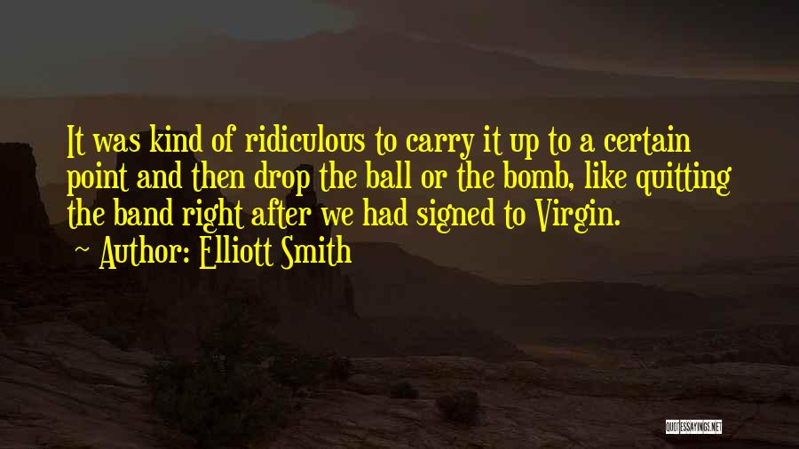 Elliott Smith Quotes 605550