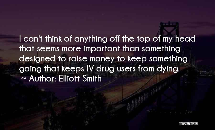 Elliott Smith Quotes 763997