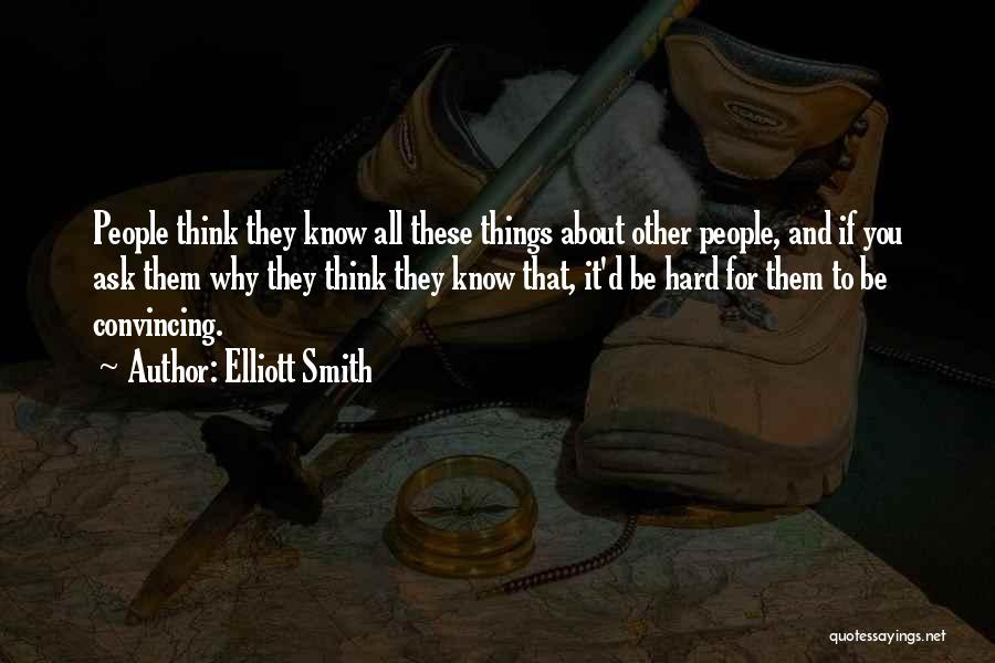 Elliott Smith Quotes 950981